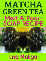 Matcha Green Tea Melt & Pour Soap Recipe