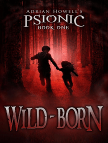 Wild-born: Psionic Pentalogy, #1