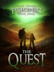 The Quest: Psionic Pentalogy, #4