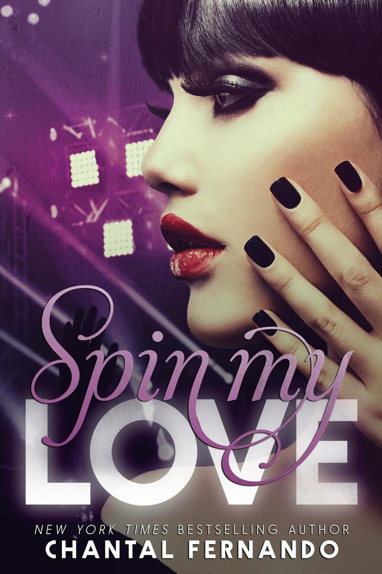 Spin My Love By Chantal Fernando By Chantal Fernando Read Online