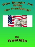 Who Bought Joe Willie the Presidency