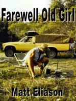 Farewell Old Girl