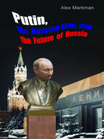 Putin, the Russian Elite, and the Future of Russia