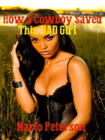 How A Cowboy Saved This Bad Girl