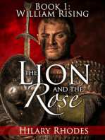 The Lion and the Rose, Book One