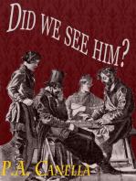 Did We See Him?