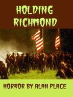 Holding Richmond