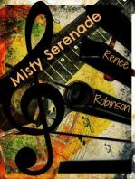 Misty Serenade