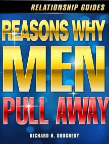 Reasons Why Men Pull Away: Men, Romance & Reality, #2