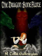 The Dragon Bone Flute (Dragon Bone Tales, #1)