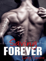 Saving Forever - Part 3