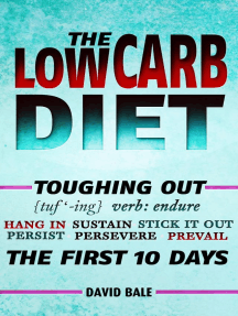 The Low Carb Diet: Toughing Out The First 10 Days, #6