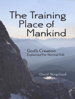 The Training Place of Mankind
