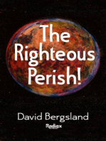 The Righteous Perish
