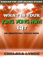 What is Your Jung Yong Hwa IQ?