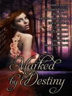 Marked by Destiny
