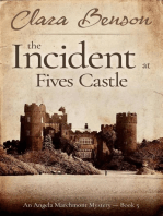The Incident at Fives Castle: An Angela Marchmont mystery, #5