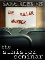 The Sinister Seminar: Events To Die For Series, #1