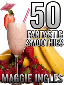 50 Fantastic Smoothies