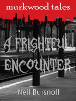 A Frightful Encounter (Murkwood Tales, #1)