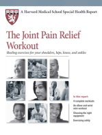 The Joint Pain Relief Workout: Healing Exercises for Your Shoulders, Hips, Knees, and Ankles