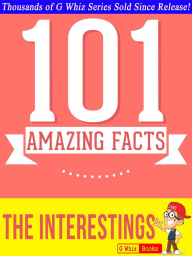 The Interestings - 101 Amazing Facts You Didn't Know