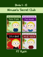 Mouse's Secret Club Books 5-8