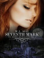 Seventh Mark - Part 2