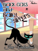 Black Cats and Ballet Slippers