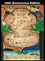 The Legend of the Barefoot Mailman: a novel