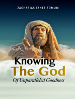 Knowing The God Of Unparalleled Goodness