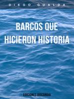 Barcos que hicieron historia