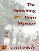 The Vanishing Corn Mystery