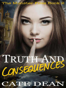 Truth and Consequences: The Monster Files, #2