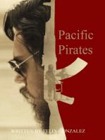 """Pacific Pirates"""