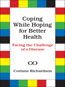 Coping While Hoping for Better Health: Facing the Challenge of a Disease