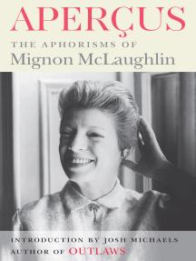 Aperçus: The Aphorisms of Mignon McLaughlin