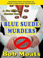 Blue Suede Murders