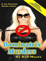 Dominatrix Murders (Jim Richards Murder Novels, #3)