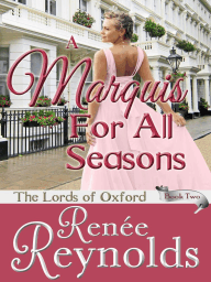 A Marquis For All Seasons (The Lords of Oxford, #2)