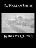 Robert's Choice