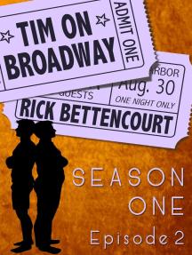 Tim on Broadway: Season One (Episode 2)
