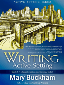 Writing Active Setting Book 1: Characterization and Sensory Detail: Writing Active Setting, #1