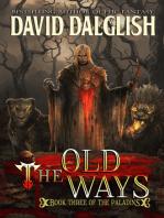 The Old Ways (Paladins #3)
