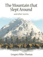 The Mountain that Slept Around and Other Stories