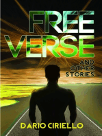 Free Verse and Other Stories