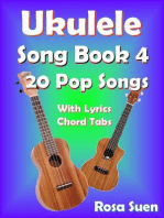 Ukulele Song Book 4 - 20 Pop Songs With Lyrics and Chord Tabs