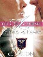 The Academy - Friends vs. Family