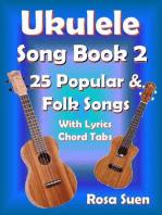 Ukulele Song Book 2 - 25 Popular & Folk Songs With Lyrics and Chord Tabs for Singalong: Ukulele Song Book Singalong
