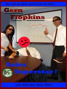 Gern Flopkins Sales Superstar